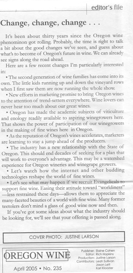 Memorable Oregon Wine Editorials: Change, change, change . . . April 2005