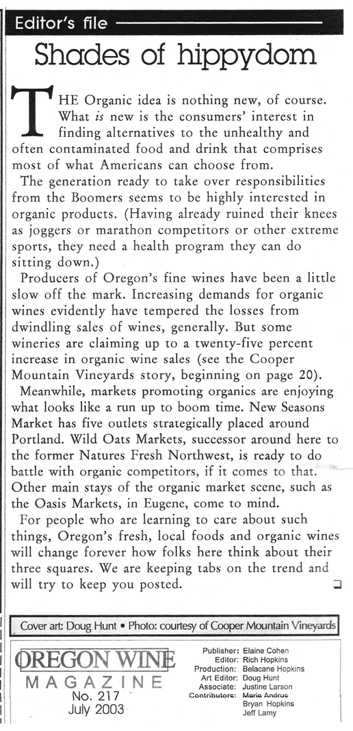 Memorable Oregon Wine Editorials: Shades of hippydom. July 2003